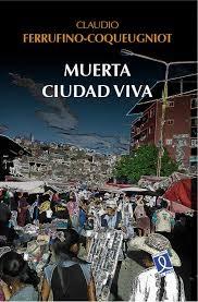 Muerta ciudad viva